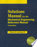 Solutions Manual for the Mechanical Engineering Reference Manual