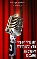 The True Story of the Jersey Boys [Pdf/ePub] eBook