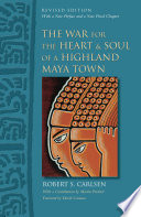 The War for the Heart and Soul of a Highland Maya Town