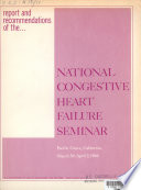 Report and Recommendations of the National Congestive Heart Failure Seminar