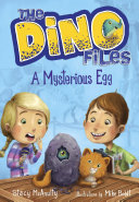 The Dino Files  1  A Mysterious Egg