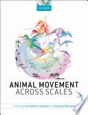 Animal Movement Across Scales