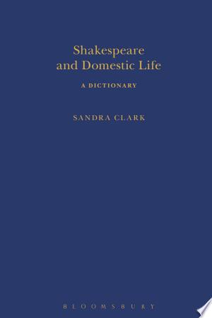 [pdf - epub] Shakespeare and Domestic Life - Read eBooks Online