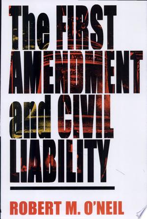 Download The First Amendment and Civil Liability Free Books - Dlebooks.net