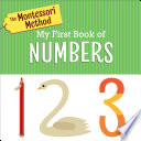 The Montessori Method  My First Book of Numbers