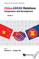 China-asean Relations: Cooperation And Development