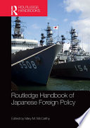 Routledge Handbook of Japanese Foreign Policy Book