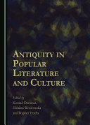Antiquity in Popular Literature and Culture