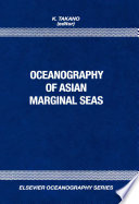 Oceanography Of Asian Marginal Seas