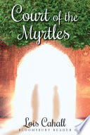 Court of the Myrtles