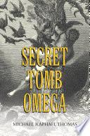 Secret Tomb Omega