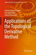 Applications of the Topological Derivative Method