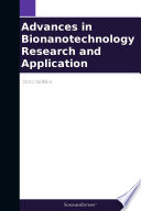 Advances in Bionanotechnology Research and Application  2012 Edition