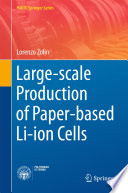 Large scale Production of Paper based Li ion Cells