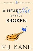 Read Online A Heart Not Easily Broken For Free