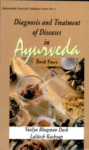 Diagnosis and treatment of diseases in Āyurveda: based on Āyurveda Saukhyam of Todarānanda