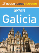 Galicia (Rough Guides Snapshot Spain) [Pdf/ePub] eBook