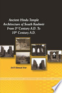 ANCIENT HINDU TEMPLE ARCHITECTURE OF SOUTH KASMIR FROM 3rd CENTUARY A.D. TO 10thCENTUARY A.D.