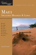 Explorer's Guide Maui: Includes Molokai & Lanai: A Great Destination