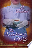 The Accidental Wife