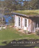 Roland Terry: Master Northwest Architect