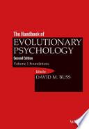 The Handbook Of Evolutionary Psychology Volume 1