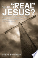 "Which ""Real"" Jesus?"