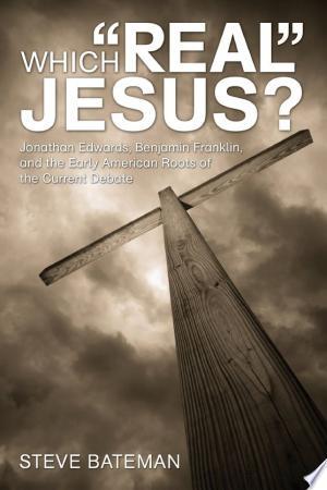 "[pdf - epub] Which ""Real"" Jesus? - Read eBooks Online"