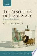 The Aesthetics of Island Space