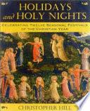 Holidays and Holy Nights