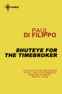 Shuteye for the Timebroker