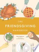 The Friendsgiving Handbook Book