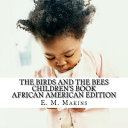 The Birds and the Bees Children s Book