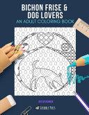 Bichon Frise   Dog Lovers