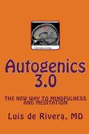 Autogenics 3.0