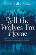 Tell the Wolves I m Home