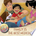 Family Is the Best Medicine