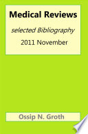 Medical Reviews Selected Bibliography 2011 November Book