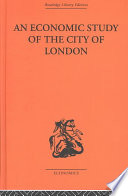 An Economic Study of the City of London Book