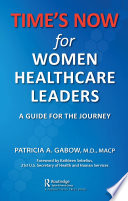 TIME S NOW for Women Healthcare Leaders