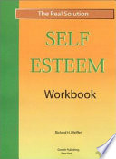 Real Solution Self Esteem Workbook