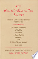 The Rossetti-Macmillan Letters