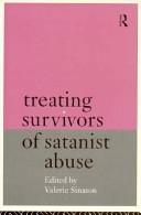 Treating Survivors of Satanist Abuse