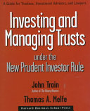Investing and Managing Trusts Under the New Prudent Investor Rule