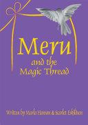 Meru and the Magic Thread
