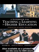 A Handbook for Teaching and Learning in Higher Education Book