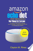 Amazon Echo Dot 3rd Generation User Manual for Everyone