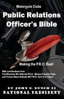 Motorcycle Club Public Relations Officer's Bible
