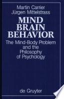 Mind, Brain, Behavior
