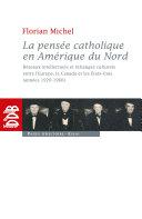 La pensée catholique en Amérique du Nord [Pdf/ePub] eBook